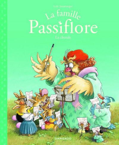 image de La famille Passiflore tome 2 - la chorale