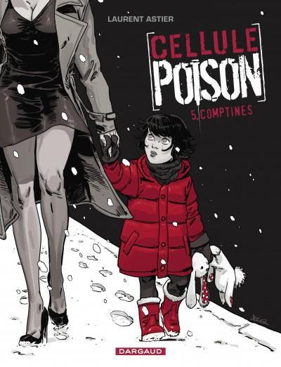 image de cellule poison tome 5 - comptines