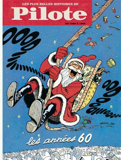 Couverture les plus belles histoires de Pilote tome 1 - de 1960 à 1969