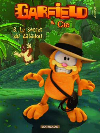 image de Garfield & Cie tome 13 - le secret de Zabadou