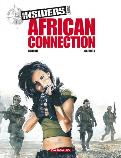 Page 4 Insiders - saison 2 tome 2 - African connection