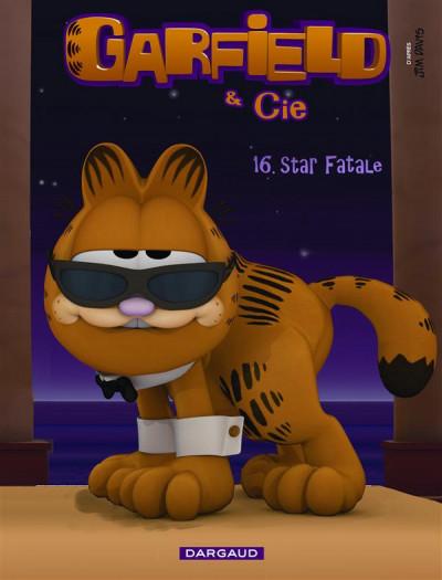 image de Garfield et Cie tome 16 - star fatale