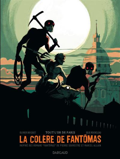 Couverture La colère de Fantômas tome 2 - Tout l'or de Paris