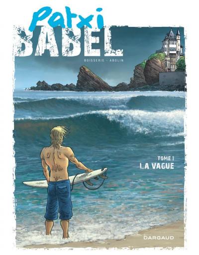 image de Patxi Babel tome 1 - la vague