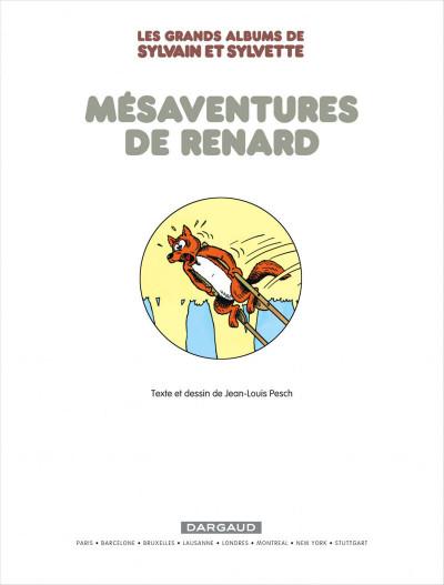 Page 3 Sylvain & Sylvette - intégrale tome 5 - mésaventures de Renard