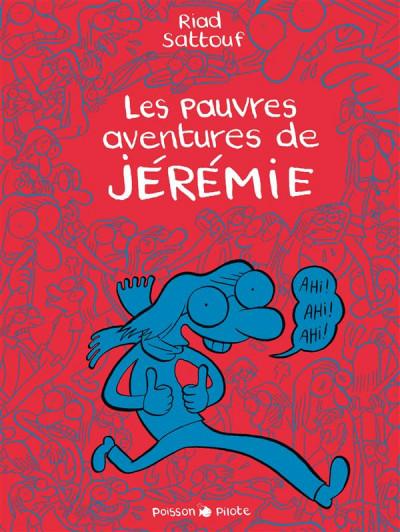 image de Les pauvres aventures de Jérémie - intégrale