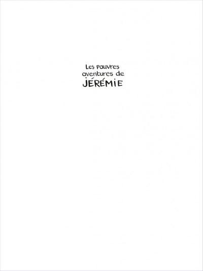 Page 1 Les pauvres aventures de Jérémie - intégrale