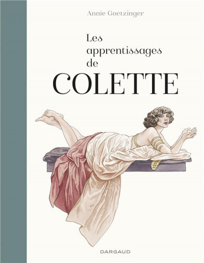 Couverture Les apprentissages de Colette + ex-libris offert