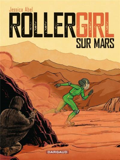 Couverture Rollergirl sur mars - intégrale