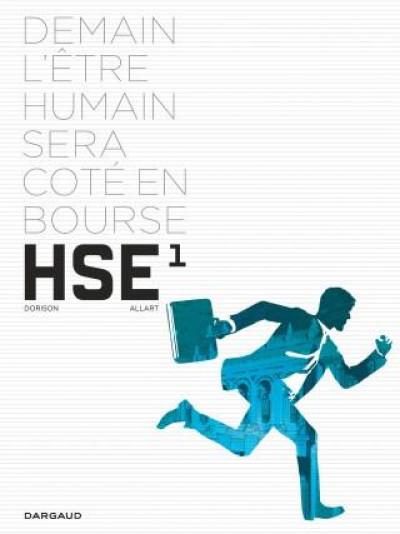 image de HSE human stock exchange tome 1