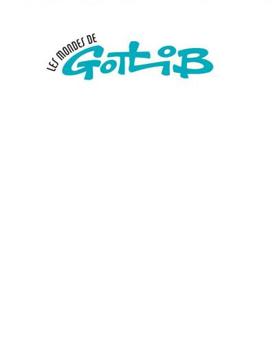 Page 1 Les mondes de Gotlib
