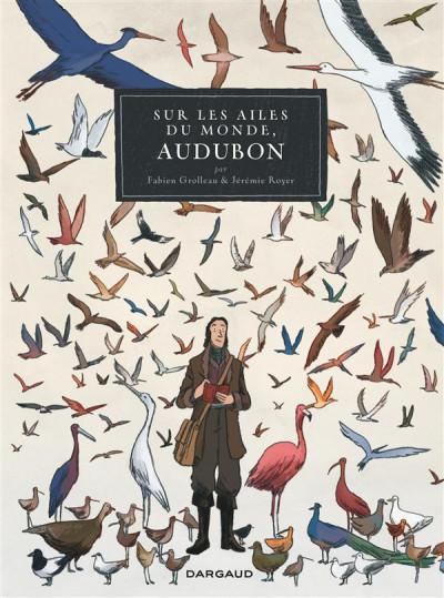 Couverture Sur les ailes du monde, Audubon