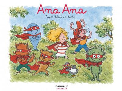 image de Ana Ana tome 5 - Super-héros en herbe