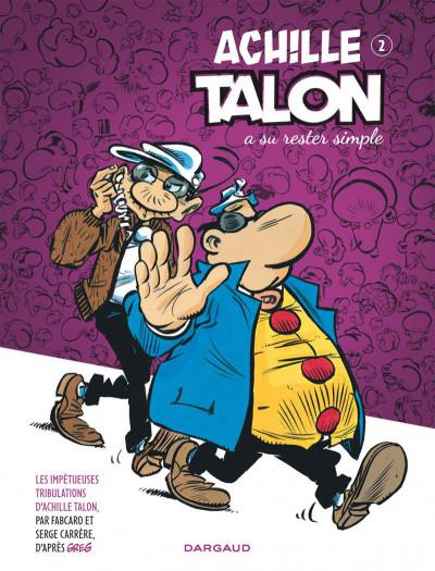 image de Les impétueuses tribulations d'Achille Talon tome 2 - Achille Talon a su rester simple