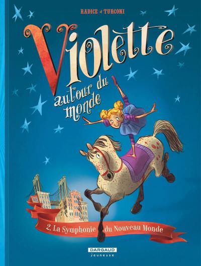 Couverture Violette autour du monde tome 2 - La symphonie du nouveau monde