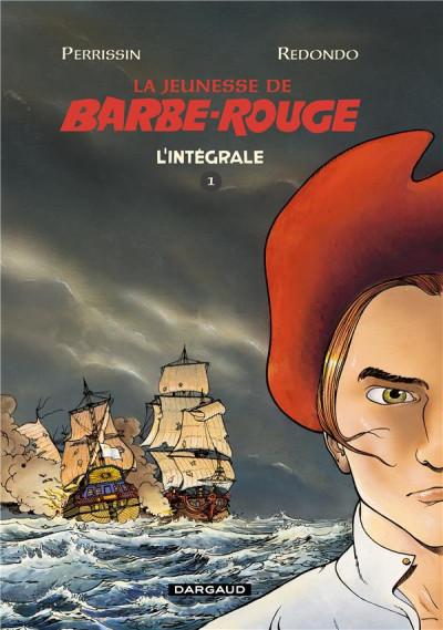 Couverture La jeunesse de Barbe-Rouge - intégrale tome 1