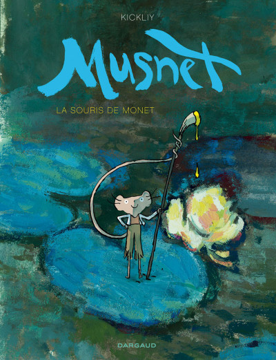 image de Musnet tome 1 - La souris de Monet