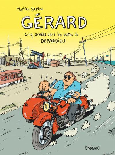 Couverture Gérard, cinq années dans les pattes de Depardieu