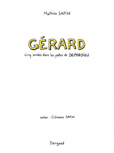 Page 1 Gérard, cinq années dans les pattes de Depardieu