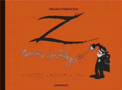 Couverture Z comme Don Diego - intégrale