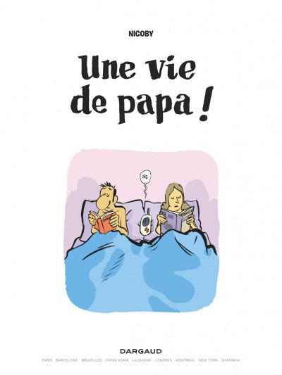 Page 1 Une vie de papa !