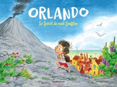 Couverture Orlando tome 1 - Le secret du Mont Soufflon