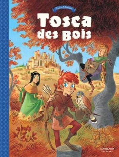 Couverture Tosca des Bois tome 1