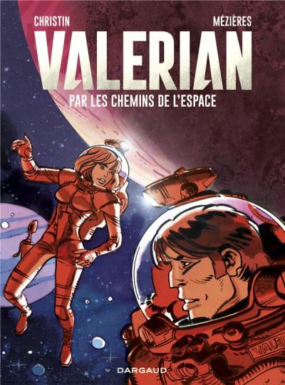 Couverture Valérian - par les chemins de l'espace