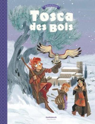 Couverture Tosca des bois tome 2