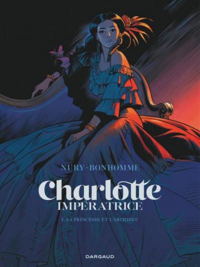 Couverture Charlotte impératrice tome 1
