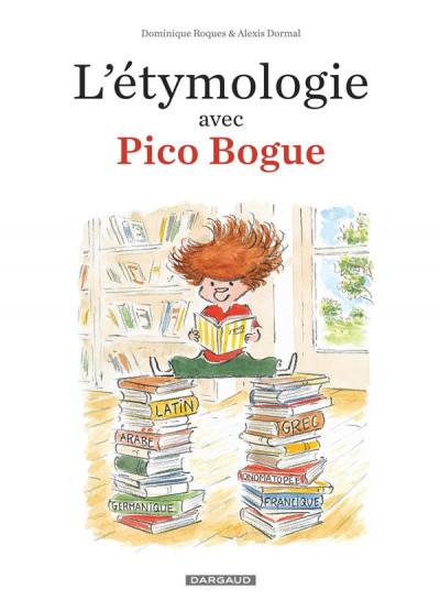 Couverture L'étymologie avec Pico Bogue tome 1