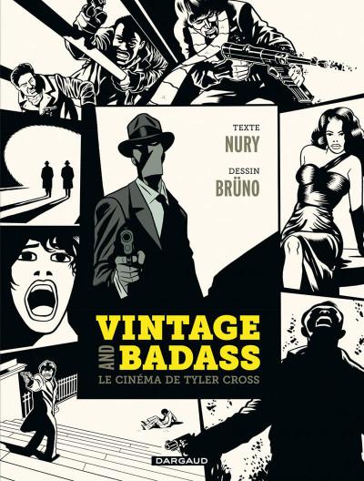 Couverture Vintage and badass, le cinéma de Tyler Cross