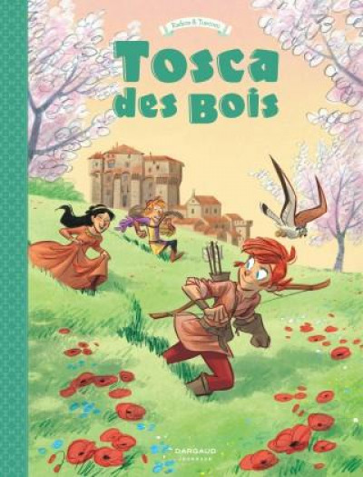 Couverture Tosca des bois tome 3