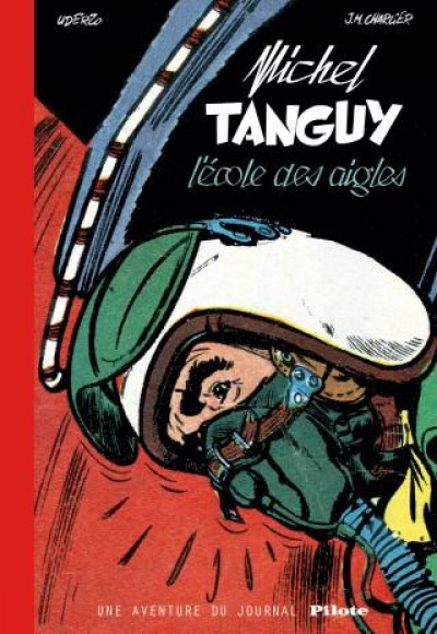 Couverture Tanguy et Laverdure - L'école des aigles (Pilote)