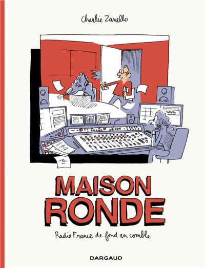 Couverture Maison ronde, radio France de fond en comble