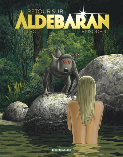 Couverture Retour sur Aldebaran tome 3