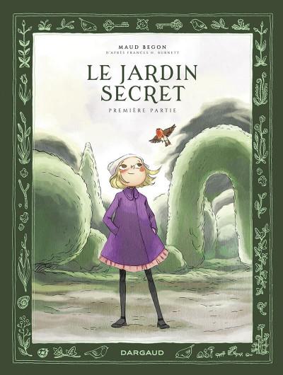 Couverture Le jardin secret tome 1