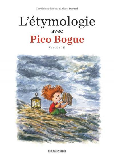 Couverture L'étymologie avec Pico Bogue tome 3
