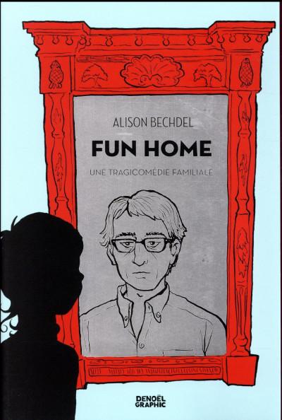 Couverture fun home - une tragicomédie familiale