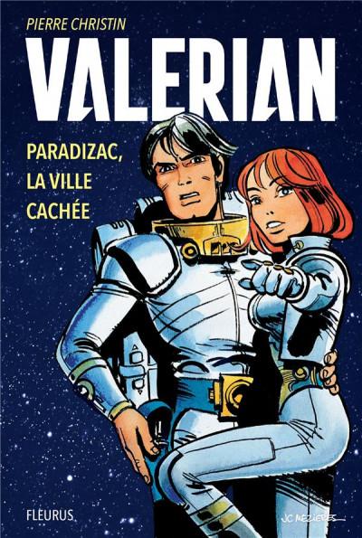 Couverture Valérian et Laureline - Paradizac, la ville cachée (roman)