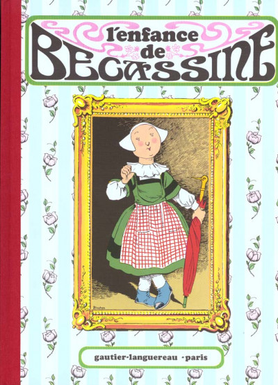Couverture bécassine tome 1 - l'enfance de bécassine