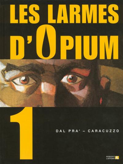 Les larmes d'opium tome 1