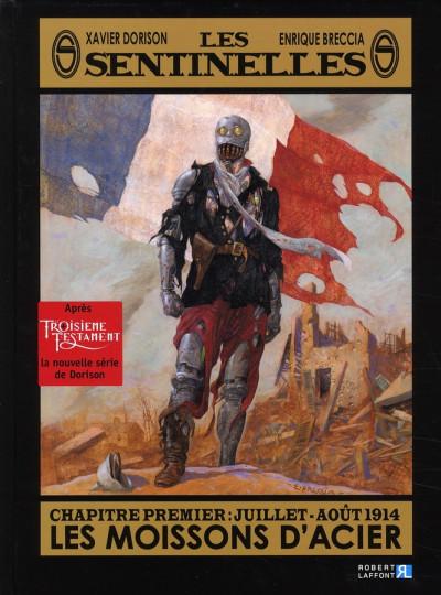 Couverture Les sentinelles tome 1 - juillet-août 1914, les moissons d'acier