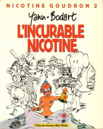 Couverture Nicotine Goudron tome 2 - incurable Nicotine