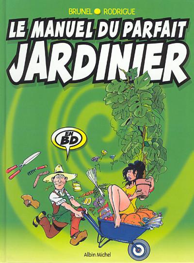 Couverture le manuel du parfait jardinier