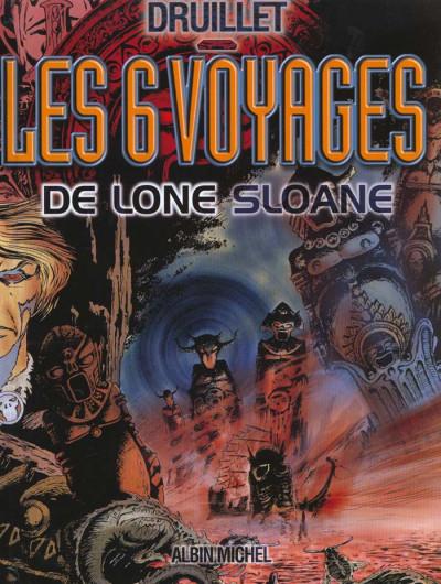 Couverture lone sloane tome 1 - les six voyages de lone sloane