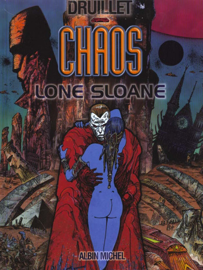 Couverture lone sloane tome 4 - chaos