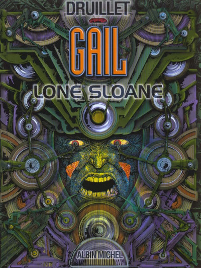 Couverture lone sloane tome 3 - gail