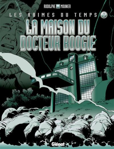image de les abîmes du temps tome 3 - la maison du docteur boogie