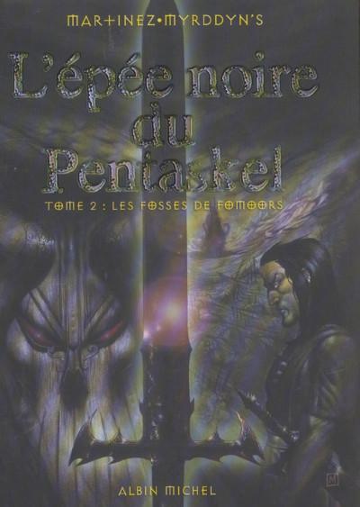 Couverture l'épée noire du pentaskel tome 2 - les fosses de fomoors